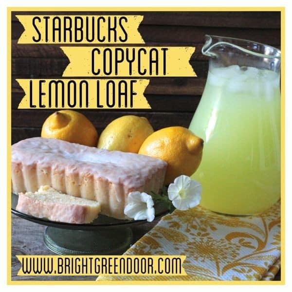 Starbucks Copycat Lemon Loaf