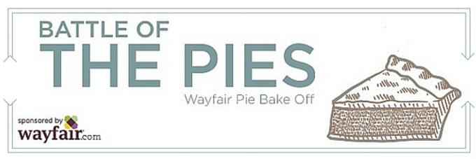 Battle of the Pies Wayfair Pie Bakeoff
