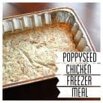 Poppyseed Chicken Freezer Meal